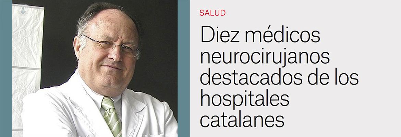 El dr. Enrique Ferrer, destacado entre los 10 mejores médicos neurocirujanos de los hospitales catalanes.