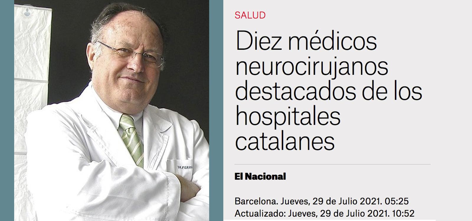 El dr. Enrique Ferrer, destacado entre los 10 mejores médicos neurocirujanos de los hospitales catalanes